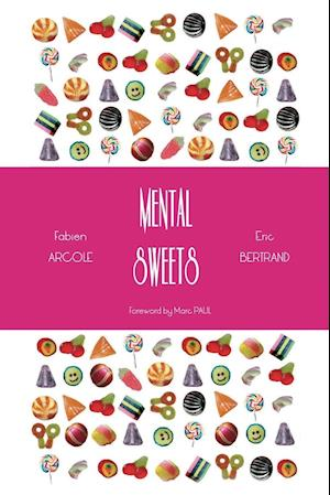Mental Sweets