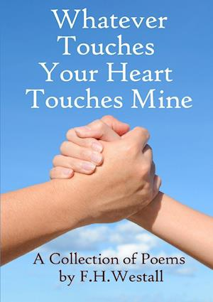 Whatever Touches  Your Heart  Touches Mine