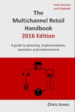 The Multichannel Retail Handbook 2016 Edition