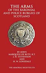 The Arms of the Baronial and Police Burghs of Scotland af H. W. Lonsdale, John Marquess Of Bute, J. H. Stevenson