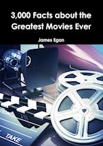 3000 Facts about the Greatest Movies Ever