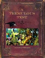 A Tremulous Test