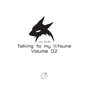 Talking to My Kitsune - Volume 02