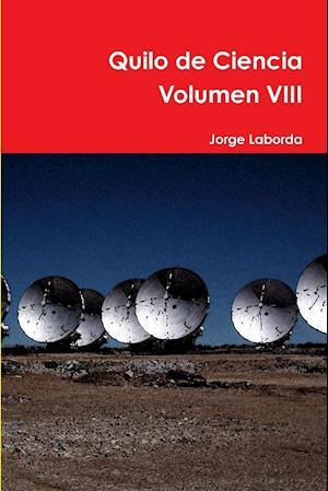 Quilo de Ciencia Volumen VIII
