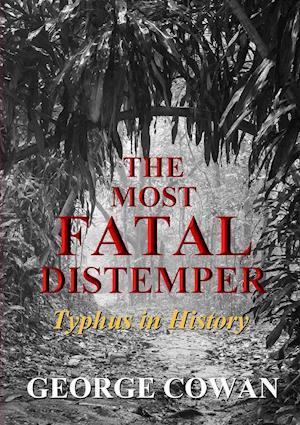 The Most Fatal Distemper