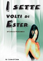 I Sette Volti Di Ester