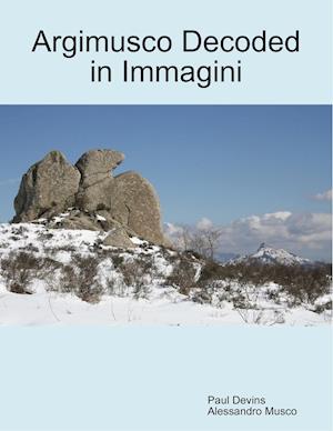Argimusco Decoded in Immagini