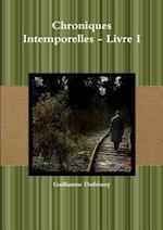 Chroniques Intemporelles - Livre I af Guillaume Dufrenoy