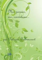 Mes Pensees, Mes Convictions...
