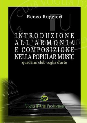 Introduzione All'armonia E Composizione Nella Popular Music