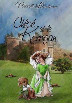 Bog, paperback Chloe Et Le Korrigan af Priscill Landrieux