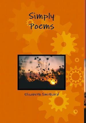 Bog, hardback Simply Poems af Elisabeth Smithard