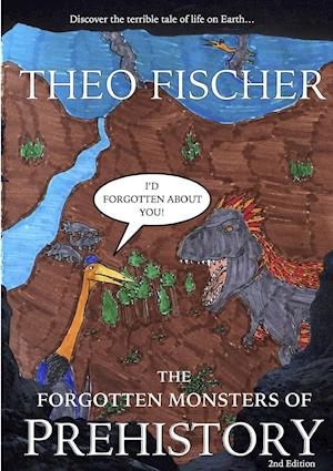 The Forgotten Monsters of Prehistory