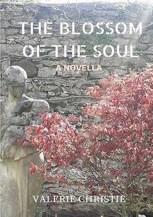 The Blossom of the Soul