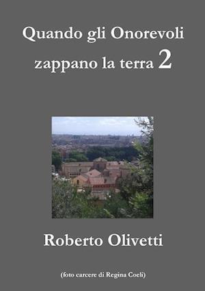 Bog, paperback Quando Gli Onorevoli2 af Roberto Olivetti