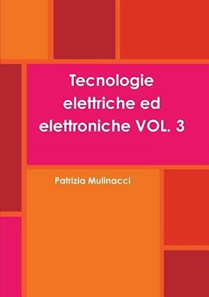 Bog, paperback Tecnologie Elettriche Ed Elettroniche Vol. 3 af Patrizia Mulinacci