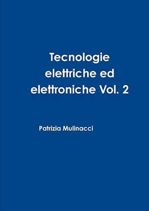 Bog, paperback Tecnologie Elettriche Ed Elettroniche Vol. 2 af Patrizia Mulinacci