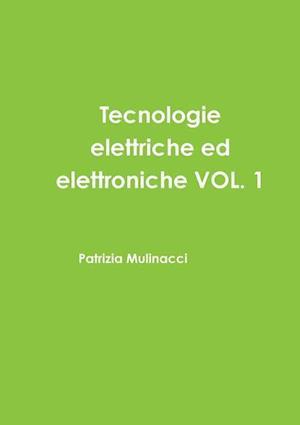 Bog, paperback Tecnologie Elettriche Ed Elettroniche Vol. 1 af Patrizia Mulinacci