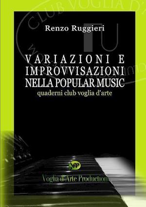 Bog, paperback Variazioni E Improvvisazioni Nella Popular Music af Renzo Ruggieri
