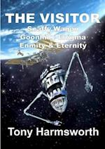 THE VISITOR: Scaffy Wagon Goonhilly Enigma Enmity & Eternity af Tony Harmsworth