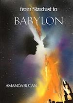 From Stardust To Babylon