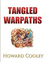 Tangled Warpaths