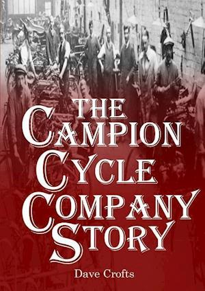 The Campion Cycle Company Story