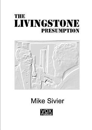 Bog, hæftet The Livingstone Presumption af Mike Sivier