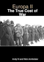 Europa II - The True Cost of War
