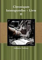Chroniques Intemporelles - Livre II
