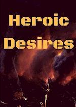 Heroic Desires