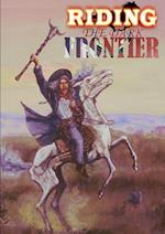Riding the Dark Frontier af Thirteen O. Press