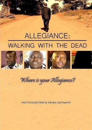 Bog, hæftet ALLEGIANCE: WALKING WITH THE DEAD af Salvador Ung Hayworth