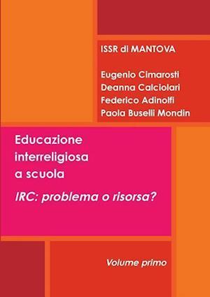 Educazione Interreligiosa a Scuola. IRC