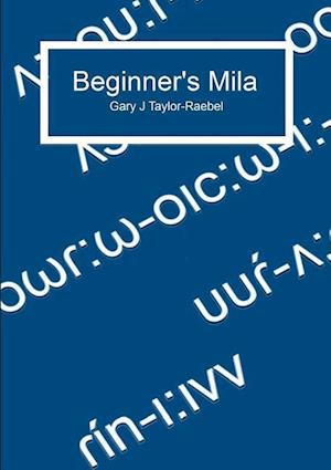 Beginner's Mila