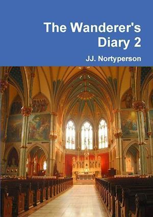 Bog, hæftet The Wanderer's Diary 2 af Jj. Nortyperson