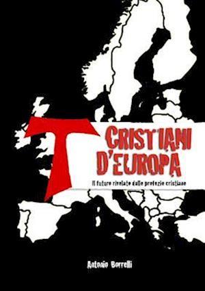 Bog, paperback Cristiani D'Europa af Antonio Borrelli