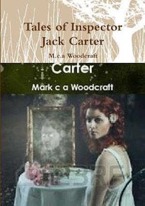 Bog, paperback Tales of Inspector Jack Carter af M.c.a Woodcraft