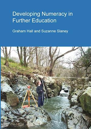 Bog, paperback Developing Numeracy in Further Education af Graham Hall, Suzanne Slaney