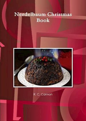 Bog, paperback Nerdelbaum Christmas Book af R. C. Cannon