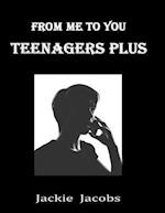 From Me to You: Teenagers Plus af Jackie Jacobs