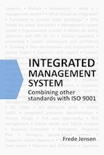 Integrated Management System: Combining other standards with ISO 9001