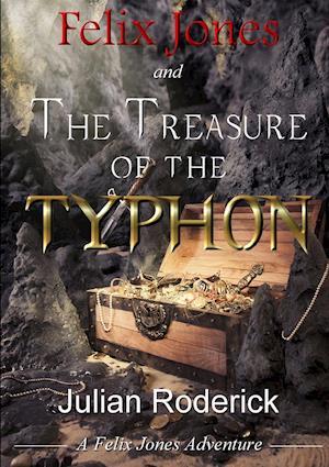 Felix Jones and The Treasure of The Typhon