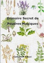 Grimoire Secret de Poudres Magiques