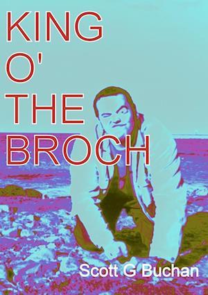 King o' the Broch