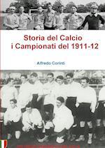 Storia del Calcio I Campionati del 1911-12