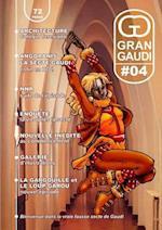 Gran Gaudi #04