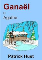 Ganael Et Agathe