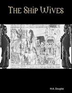 Ship Wives af H.A. Douglas