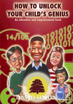 How to Unlock Your Child's Genius